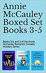 Annie McCauley Boxed Set Books 3-5: Books 3,4, and 5 of the Annie McCauley Romantic Comedy Mystery Series (The Annie McCauley Romantic Comedy Mysteries)