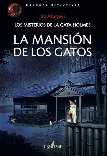 LA MANSIN DE LOS GATOS.: Los misterios de la gata holmes