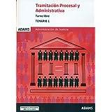 Temario Tramitación Procesal y Administrativa: Temario 1 Tramitación Procesal y Administrativa