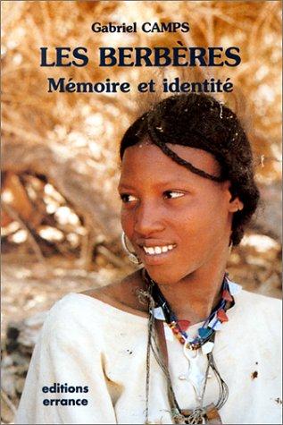 Les Berbères. Mémoire et identité