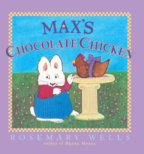 Max's Chocolate Chicken (Max & Ruby)