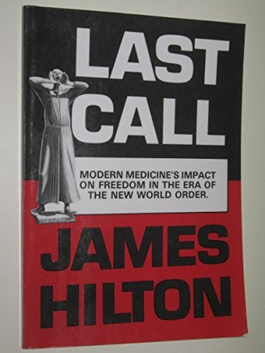 Last call: Modern medicine's impact on freedom in the era of the new world order