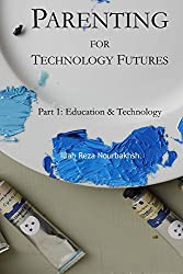 Parenting for Technology Futures