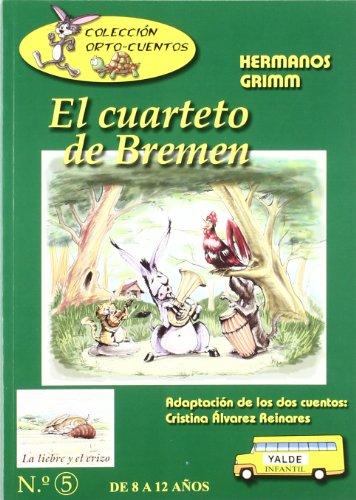 Cuarteto de bremen, el/ liebre y el erizo, la (Ortocuentos)