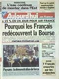 Telecharger Livres AUJOURD HUI EN FRANCE No 16941 du 23 02 1999 INONDATIONS L EAU CONTINUE DE MONTER DANS L EST POURQUOI LES FRANCAIS REDECOUVRENT LA BOURSE PAYSANS LA DEMONSTRATION DE FORCE SUISSE 7 FRANCAIS EMPORTES PAR LES AVALANCHES LYON LE BEBE AVAIT ETE OUBLIE DANS LA CRECHE ALGERIENS DE FRANCE OMAR 36 ANS RESTAURATEUR (PDF,EPUB,MOBI) gratuits en Francaise