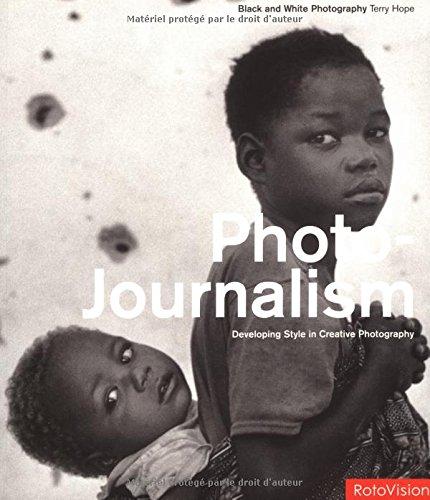 Photo Journalism: Black and White Photog...