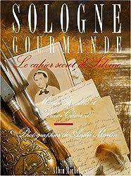 SOLOGNE GOURMANDE. Le cahier secret de Silvine