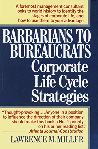 Downloadpdf corporate life cycle barbarians to bureaucrats by downloadpdf corporate life cycle barbarians to bureaucrats by lawrence m miller ebook fandeluxe Choice Image