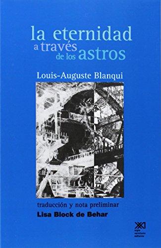 La eternidad a través de los astros: Hipótesis astronómica (El hombre y sus obras)