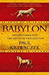 In Babylon, Paul Kriwaczek tells the story of ancient Mesopotamia from the earliest settlements around 5400 BC, to the eclipse of Babylon by the Persians in the sixth century BC. He chronicles the rise and fall of dynastic power during this period; h...