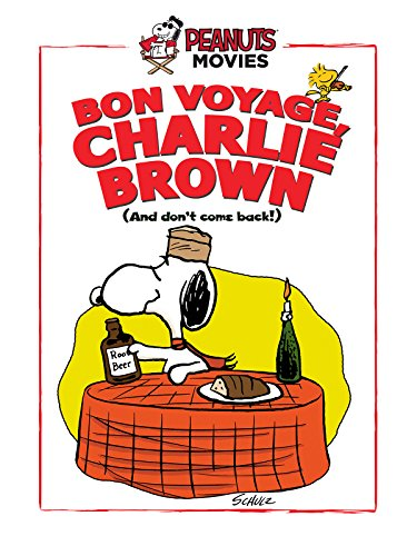 Bon Voyage, Charlie Brown, and don't come back! [dt./OV]