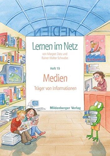 Lernen im Netz, Heft 19: Medien