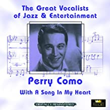 With a Song in My Heart (Great Vocalists of Jazz & Entertainment - Digitally Remastered)