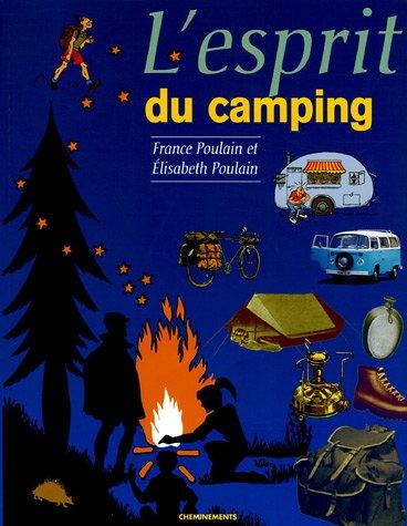 L'esprit du camping par France Poulain, Elisabeth Poulain