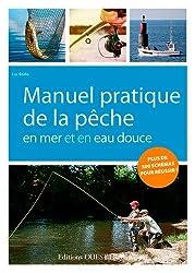 Manuel Pratique de la Peche en Mer et en Eau Douce