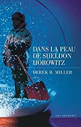 Dans la peau de Sheldon Horowitz (French Edition)
