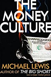 The Money Culture: Business, Management & Economics