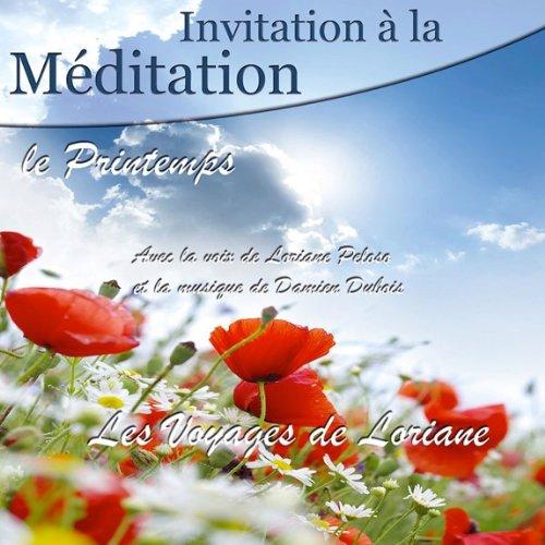 Invitation à la Méditation - Le Printemps