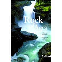 Rock of Ages: Memories of the Past, a Legacy for the Future