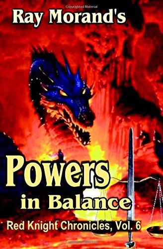 Powers in Balance (Red Knight Chronicles) (Volume 6)