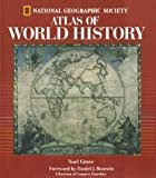 National Geographic Atlas Of World History - Noel Grove