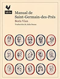 Manual de Saint-Germain-des-Prés par Boris Vian
