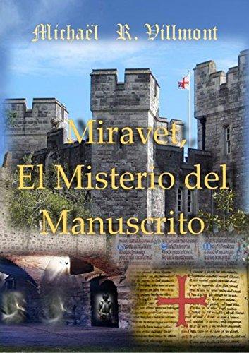 Miravet - El Misterio del Manuscrito por Michael  Riche-Villmont