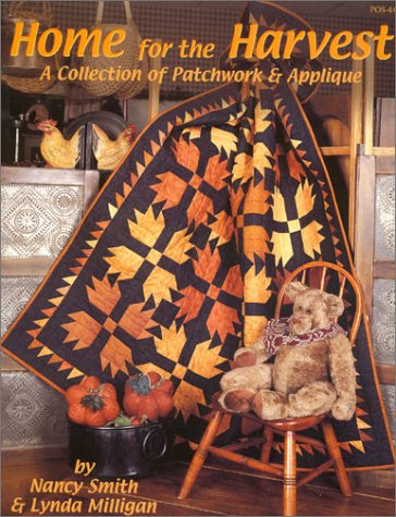 Home for the Harvest: A Collection of Patchwork & Applique