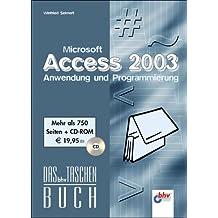 Microsoft Access 2003 – Anwendung und Programmierung