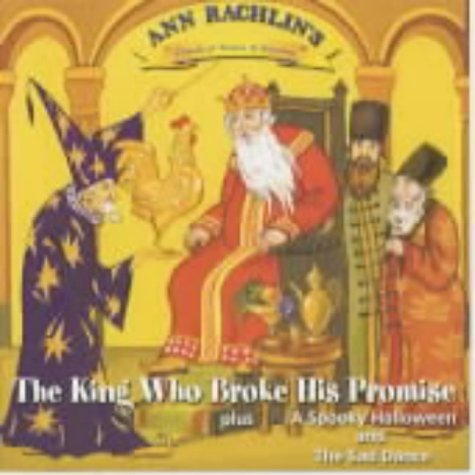The King Who Broke His Promise/A Spooky Halloween/The Sad Dance