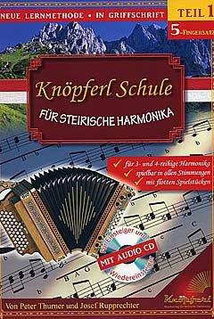 Knoepferl Schule fuer Steirische Harmonika 1 (5 Fingersatz)