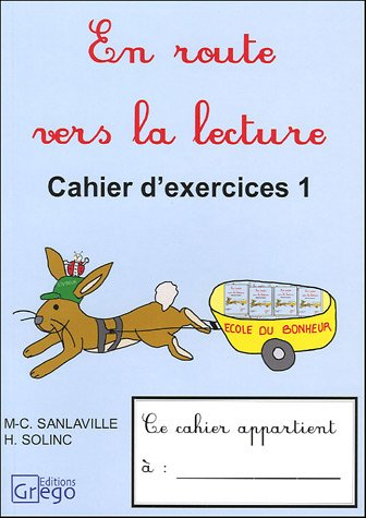 En route vers la lecture CP : Tome 1, Cahier d'exercices