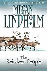 The Reindeer People by Megan Lindholm(2011-04-01)