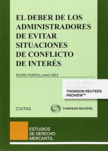 Deber de los administradores de evitar situaciones de conflicto de interés,El (Estudios Derecho Mercantil)