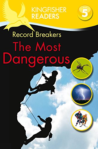 Record breakers : the most dangerous