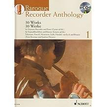 Baroque Recorder Anthology Volume 1 +CD (30 pièces) --- Flûte à bec soprano / Piano (ou Guitare)