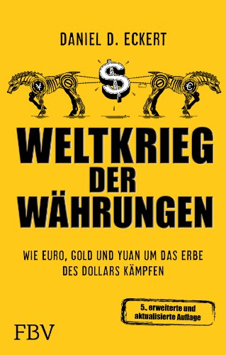 weltkrieg-der-wahrungen-wie-euro-gold-und-yuan-um-das-erbe-des-dollars-kampfen