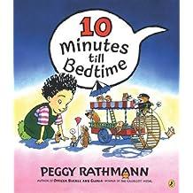 Ten Minutes till Bedtime
