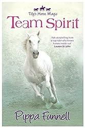 01 Team Spirit (Tilly's Horse, Magic)