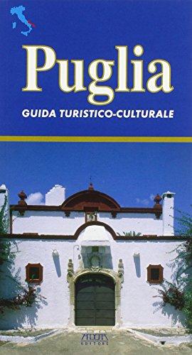 Puglia. Guida turistico-culturale