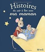 Hitoires du soir à lire avec ma maman