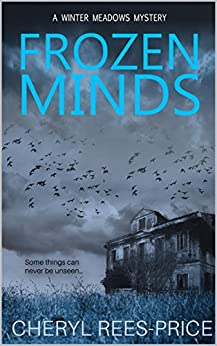 Frozen Minds: A gripping crime thriller (DI Winter Meadows Mystery Book 2) by [Rees-Price, Cheryl]