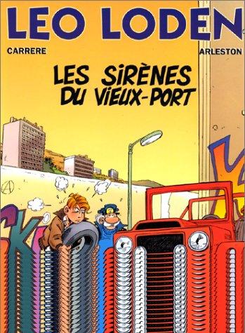 Léo Loden, tome 2. Les sirènes du vieux port par Arleston