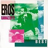 EROS RAMAZZOTTI - BEST
