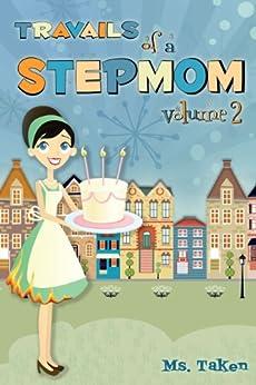 Travails of a Stepmom (Vol. 2) (English Edition) par [Taken, Ms.]