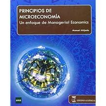 Introducción a la microeconomía: Un enfoque de managerial economics