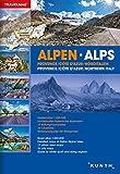 Reiseatlas Alpen / Provence / Cote D'Azur / Norditalien: 1:300000 (KUNTH Reiseatlanten) -