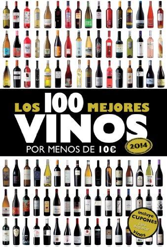 Portada del libro Los 100 mejores vinos por menos de 10 euros, 2014 (Claves para entender)