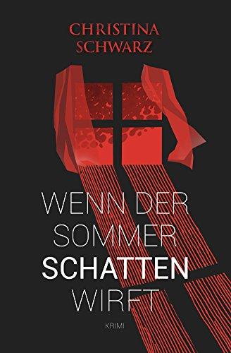 Buchseite und Rezensionen zu 'Wenn der Sommer Schatten wirft (Anderlech Krimi, Band 1)' von Christina Schwarz