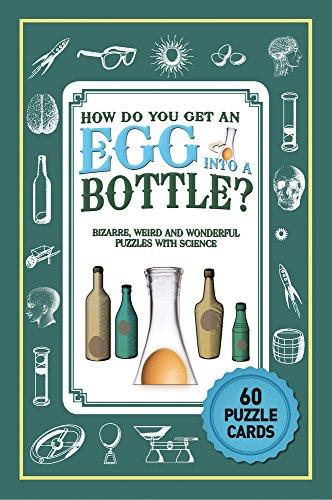 Puzzle Cards: How Do You Get An Egg Into A Bottle? por Erwin Brecher